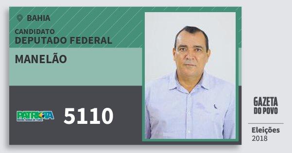 Santinho Manelão 5110 (PATRI) Deputado Federal | Bahia | Eleições 2018