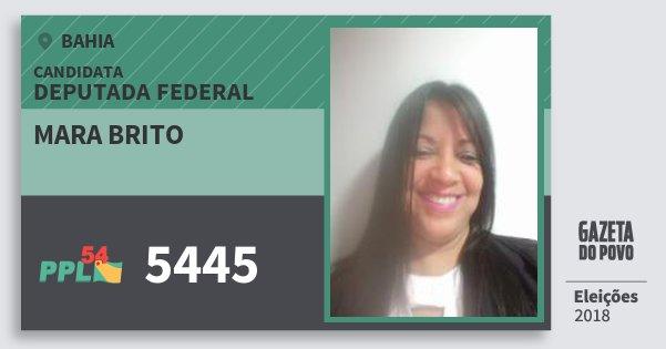 Santinho Mara Brito 5445 (PPL) Deputada Federal | Bahia | Eleições 2018