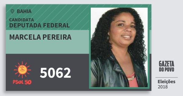 Santinho Marcela Pereira 5062 (PSOL) Deputada Federal | Bahia | Eleições 2018