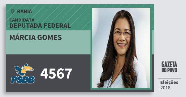 Santinho Márcia Gomes 4567 (PSDB) Deputada Federal | Bahia | Eleições 2018