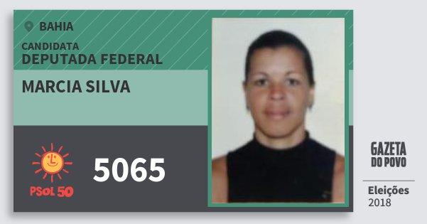 Santinho Marcia Silva 5065 (PSOL) Deputada Federal   Bahia   Eleições 2018