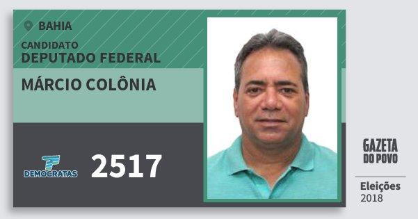 Santinho Márcio Colônia 2517 (DEM) Deputado Federal | Bahia | Eleições 2018