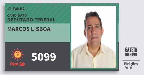 Santinho Marcos Lisboa 5099 (PSOL) Deputado Federal | Bahia | Eleições 2018