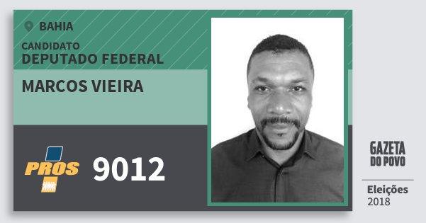 Santinho Marcos Vieira 9012 (PROS) Deputado Federal | Bahia | Eleições 2018