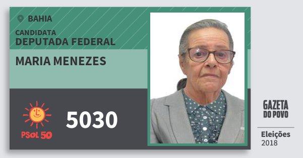 Santinho Maria Menezes 5030 (PSOL) Deputada Federal | Bahia | Eleições 2018