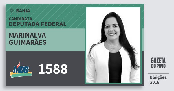 Santinho Marinalva Guimarães 1588 (MDB) Deputada Federal | Bahia | Eleições 2018