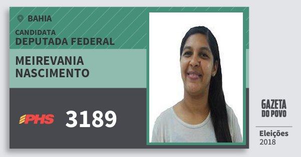 Santinho Meirevania Nascimento 3189 (PHS) Deputada Federal | Bahia | Eleições 2018
