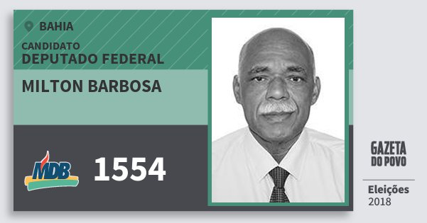 Santinho Milton Barbosa 1554 (MDB) Deputado Federal | Bahia | Eleições 2018