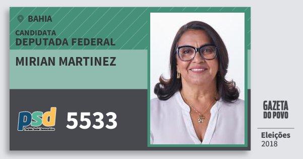 Santinho Mirian Martinez 5533 (PSD) Deputada Federal | Bahia | Eleições 2018