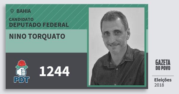 Santinho Nino Torquato 1244 (PDT) Deputado Federal | Bahia | Eleições 2018