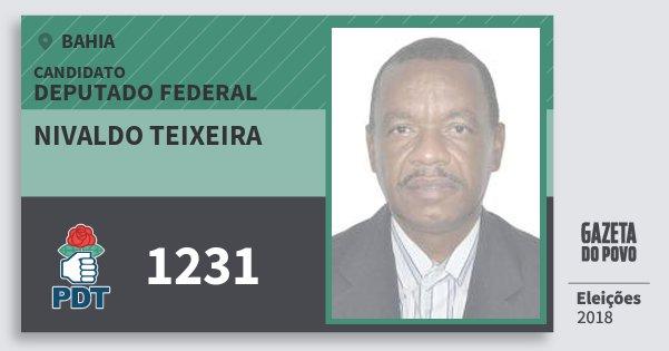 Santinho Nivaldo Teixeira 1231 (PDT) Deputado Federal | Bahia | Eleições 2018