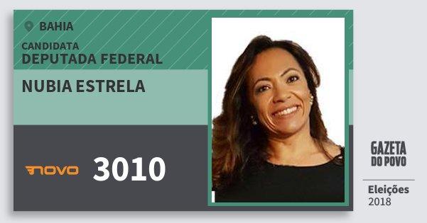 Santinho Nubia Estrela 3010 (NOVO) Deputada Federal | Bahia | Eleições 2018
