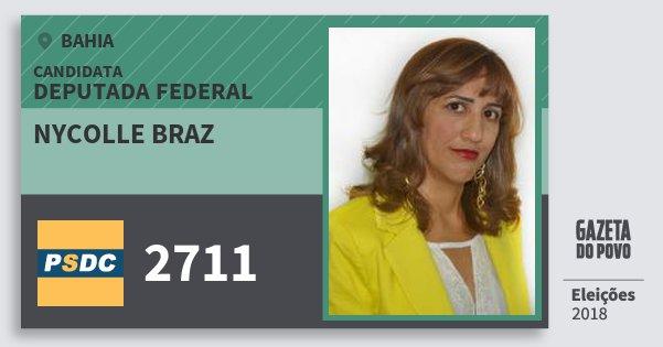 Santinho Nycolle Braz 2711 (DC) Deputada Federal | Bahia | Eleições 2018
