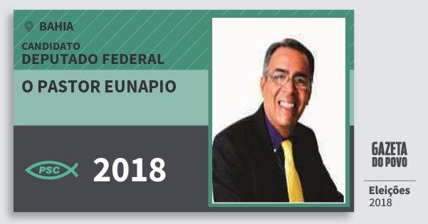 Santinho O Pastor Eunapio 2018 (PSC) Deputado Federal | Bahia | Eleições 2018