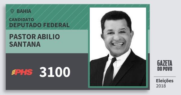 Santinho Pastor Abilio Santana 3100 (PHS) Deputado Federal | Bahia | Eleições 2018