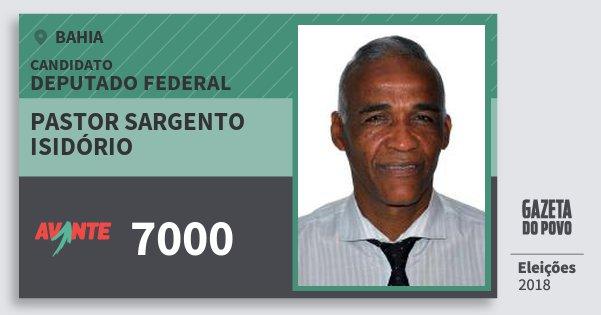 Santinho Pastor Sargento Isidório 7000 (AVANTE) Deputado Federal | Bahia | Eleições 2018