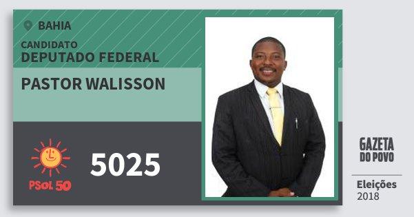 Santinho Pastor Walisson 5025 (PSOL) Deputado Federal | Bahia | Eleições 2018