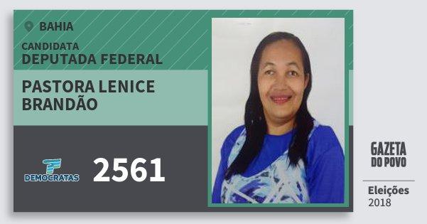 Santinho Pastora Lenice Brandão 2561 (DEM) Deputada Federal | Bahia | Eleições 2018