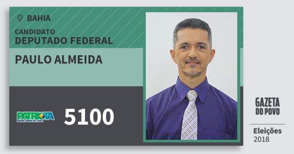 Santinho Paulo Almeida 5100 (PATRI) Deputado Federal | Bahia | Eleições 2018