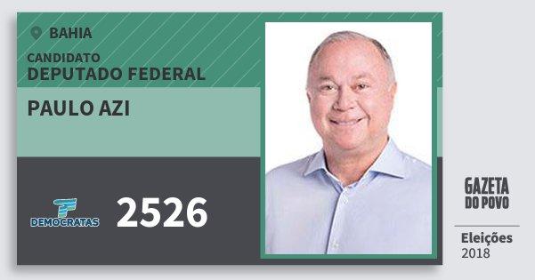 Santinho Paulo Azi 2526 (DEM) Deputado Federal | Bahia | Eleições 2018