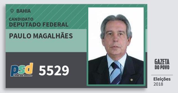 Santinho Paulo Magalhães 5529 (PSD) Deputado Federal | Bahia | Eleições 2018