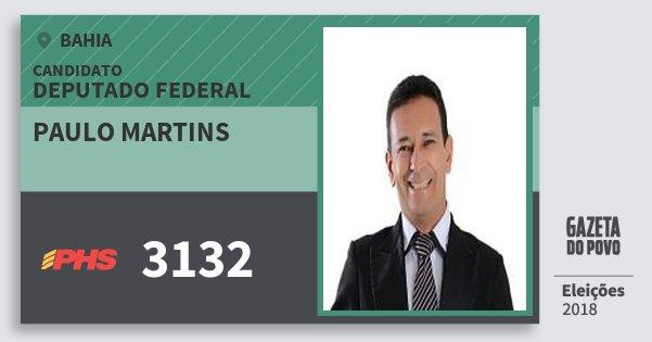 Santinho Paulo Martins 3132 (PHS) Deputado Federal | Bahia | Eleições 2018