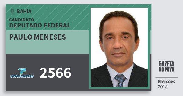 Santinho Paulo Meneses 2566 (DEM) Deputado Federal | Bahia | Eleições 2018