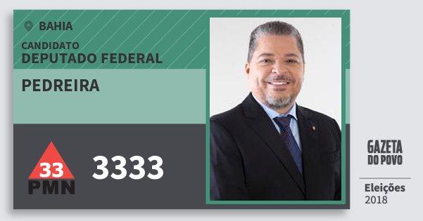 Santinho Pedreira 3333 (PMN) Deputado Federal | Bahia | Eleições 2018