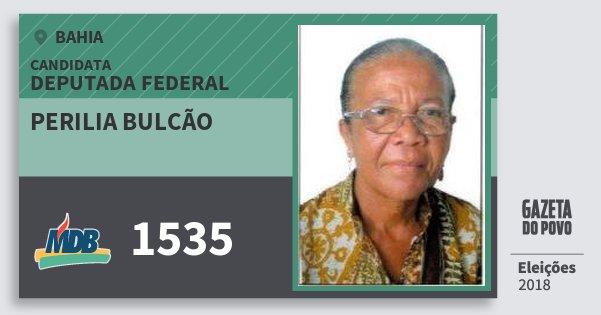Santinho Perilia Bulcão 1535 (MDB) Deputada Federal | Bahia | Eleições 2018