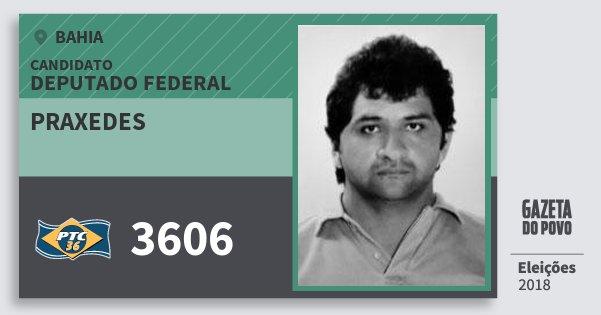 Santinho Praxedes 3606 (PTC) Deputado Federal | Bahia | Eleições 2018