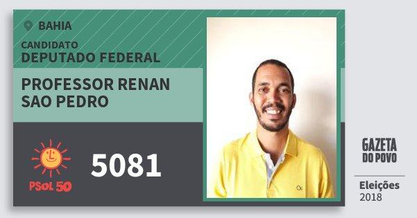 Santinho Professor Renan Sao Pedro 5081 (PSOL) Deputado Federal | Bahia | Eleições 2018