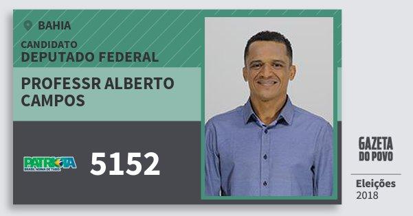 Santinho Professr Alberto Campos 5152 (PATRI) Deputado Federal | Bahia | Eleições 2018