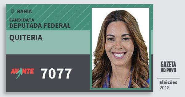 Santinho Quiteria 7077 (AVANTE) Deputada Federal | Bahia | Eleições 2018