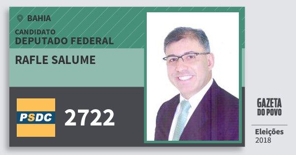 Santinho Rafle Salume 2722 (DC) Deputado Federal | Bahia | Eleições 2018