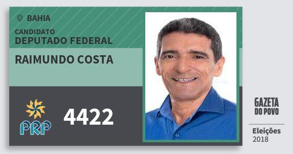 Santinho Raimundo Costa 4422 (PRP) Deputado Federal | Bahia | Eleições 2018