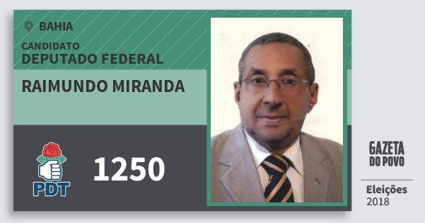Santinho Raimundo Miranda 1250 (PDT) Deputado Federal | Bahia | Eleições 2018
