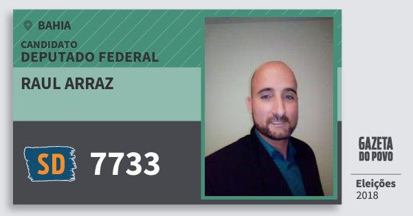 Santinho Raul Arraz 7733 (SOLIDARIEDADE) Deputado Federal | Bahia | Eleições 2018