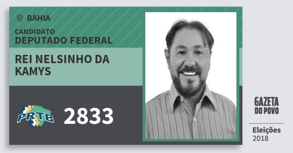 Santinho Rei Nelsinho da Kamys 2833 (PRTB) Deputado Federal | Bahia | Eleições 2018