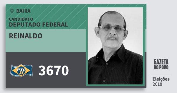 Santinho Reinaldo 3670 (PTC) Deputado Federal | Bahia | Eleições 2018