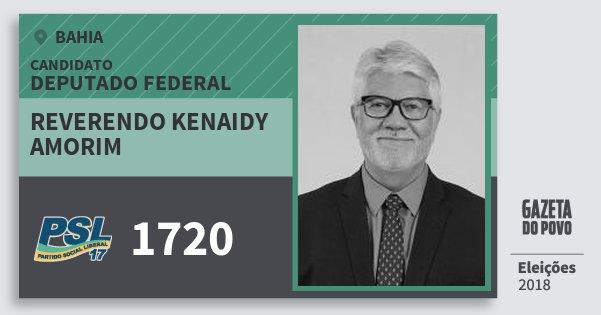 Santinho Reverendo Kenaidy Amorim 1720 (PSL) Deputado Federal | Bahia | Eleições 2018