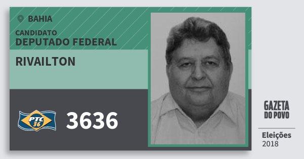 Santinho Rivailton 3636 (PTC) Deputado Federal | Bahia | Eleições 2018