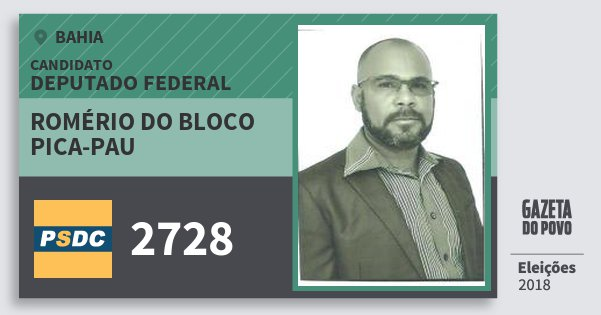 Santinho Romério do Bloco Pica-Pau 2728 (DC) Deputado Federal | Bahia | Eleições 2018