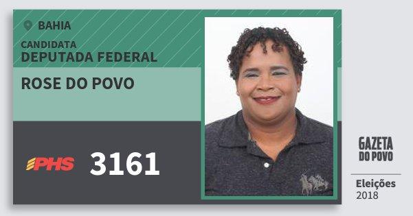Santinho Rose do Povo 3161 (PHS) Deputada Federal | Bahia | Eleições 2018