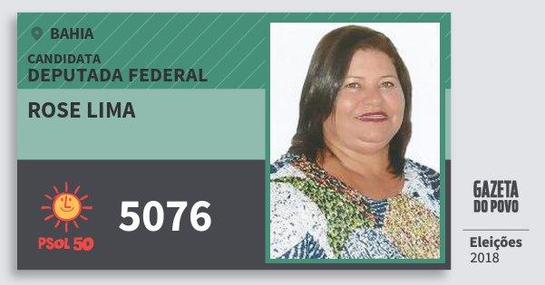 Santinho Rose Lima 5076 (PSOL) Deputada Federal | Bahia | Eleições 2018