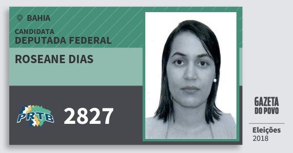 Santinho Roseane Dias 2827 (PRTB) Deputada Federal | Bahia | Eleições 2018