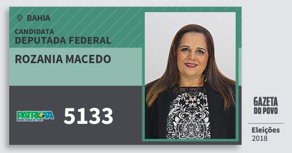 Santinho Rozania Macedo 5133 (PATRI) Deputada Federal | Bahia | Eleições 2018