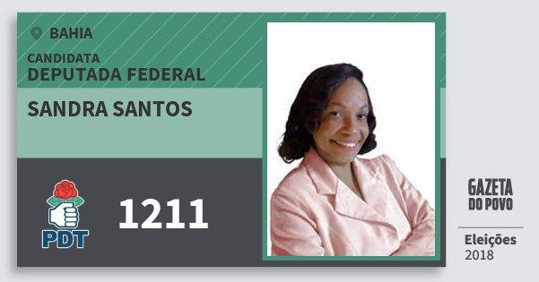Santinho Sandra Santos 1211 (PDT) Deputada Federal | Bahia | Eleições 2018