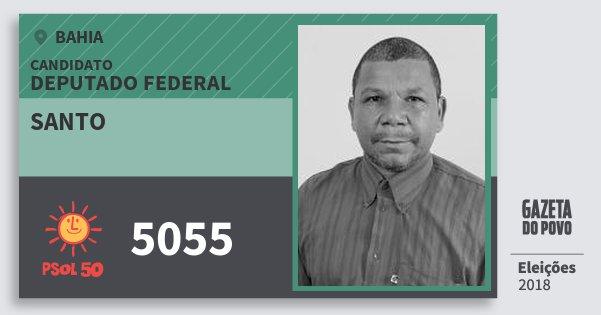 Santinho Santo 5055 (PSOL) Deputado Federal | Bahia | Eleições 2018