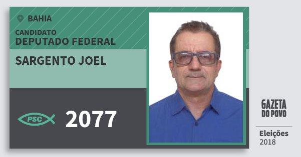 Santinho Sargento Joel 2077 (PSC) Deputado Federal | Bahia | Eleições 2018