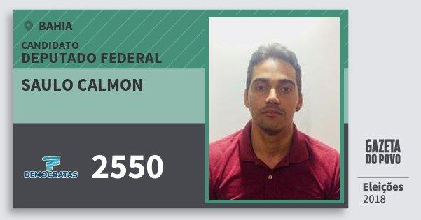 Santinho Saulo Calmon 2550 (DEM) Deputado Federal | Bahia | Eleições 2018